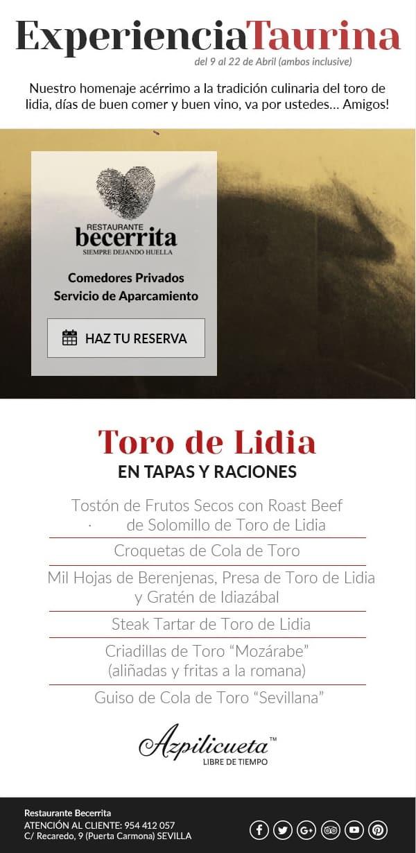 Experiencia Taurina en Restaurante Becerrita. Del 9 al 22 de abril de 2018 en Sevilla.